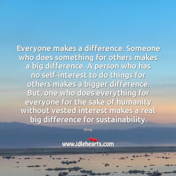 Image, Everyone makes a difference. Someone who does something for others makes a