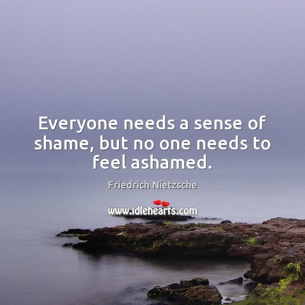 Image, Everyone needs a sense of shame, but no one needs to feel ashamed.