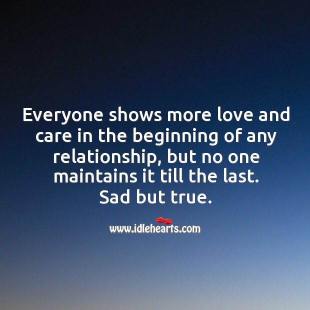 Image, Everyone shows more love and care in the beginning of any relationship.
