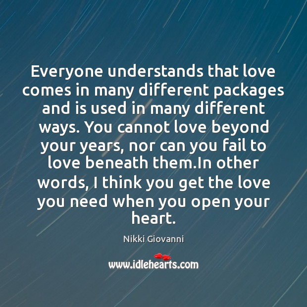 Everyone understands that love comes in many different packages and is used Image