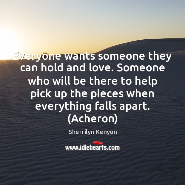 Everyone wants someone they can hold and love. Someone who will be Image