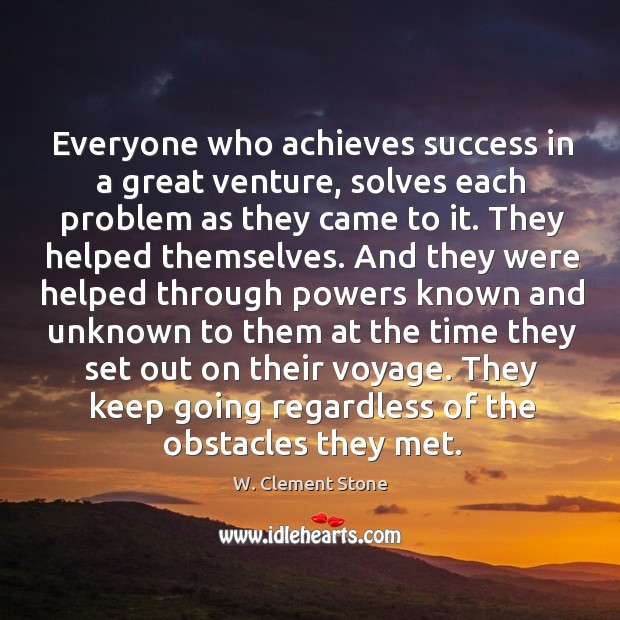 Image, Everyone who achieves success in a great venture