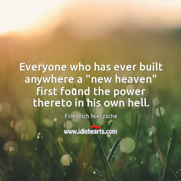 """Everyone who has ever built anywhere a """"new heaven"""" first found the Image"""