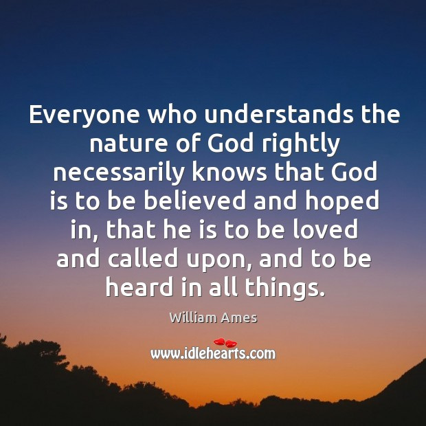 Everyone who understands the nature of God rightly necessarily knows that God Image