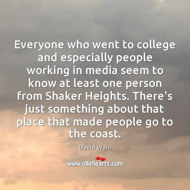 Everyone who went to college and especially people working in media seem Image
