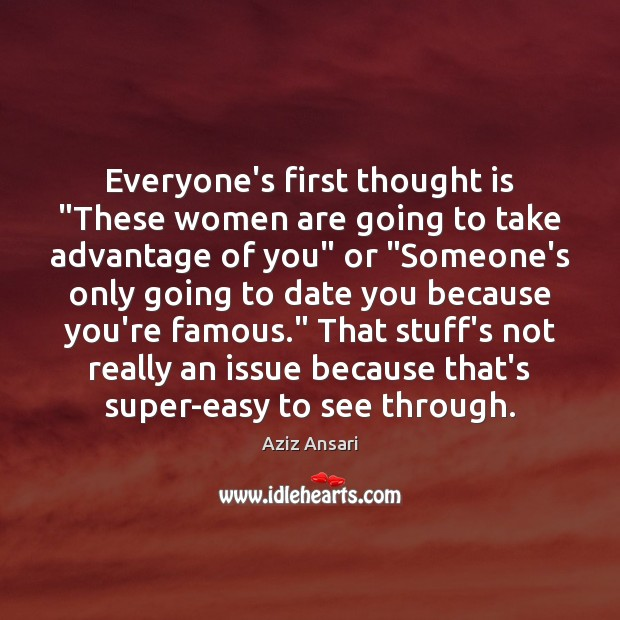 """Everyone's first thought is """"These women are going to take advantage of Image"""