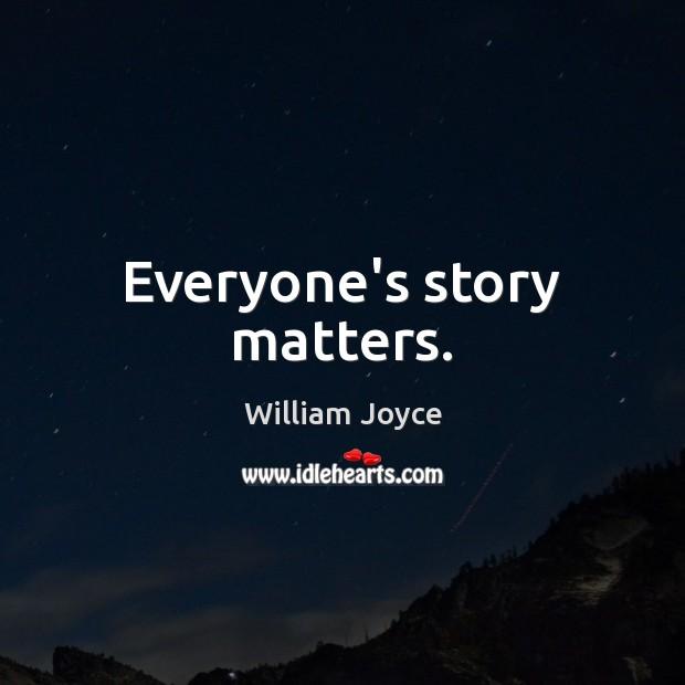 Image, Everyone's story matters.