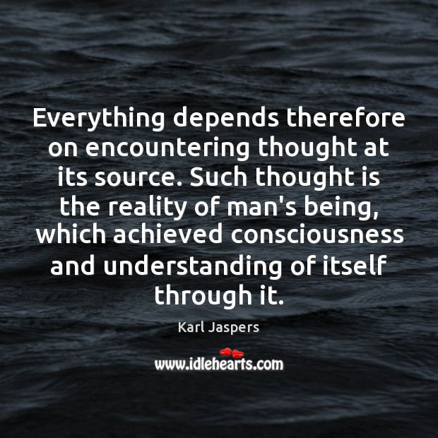 Everything depends therefore on encountering thought at its source. Such thought is Image