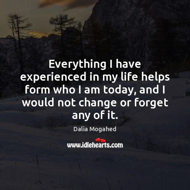 Image, Everything I have experienced in my life helps form who I am