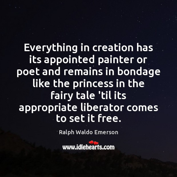 Everything in creation has its appointed painter or poet and remains in Image