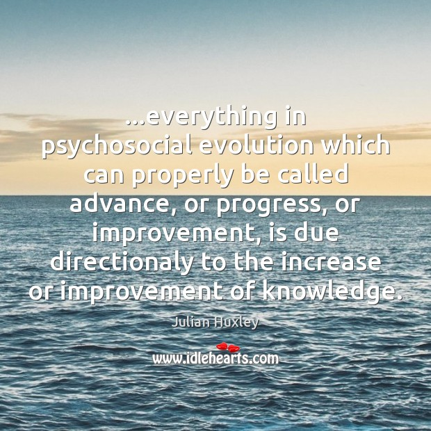 Picture Quote by Julian Huxley