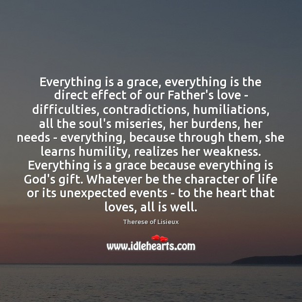 Image, Everything is a grace, everything is the direct effect of our Father's