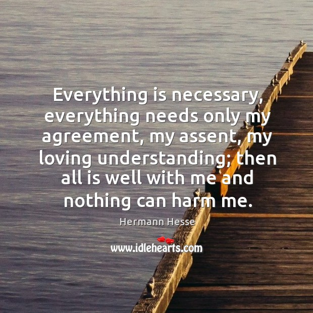 Image, Everything is necessary, everything needs only my agreement, my assent, my loving