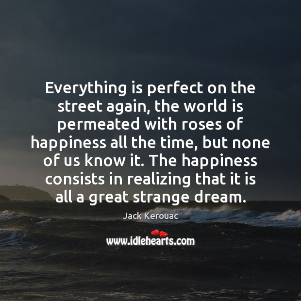 Image, Everything is perfect on the street again, the world is permeated with