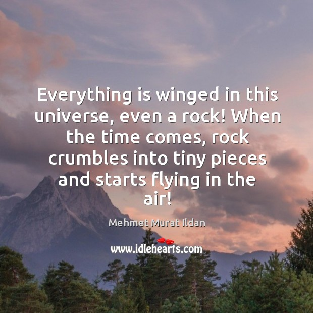 Image, Everything is winged in this universe, even a rock! When the time