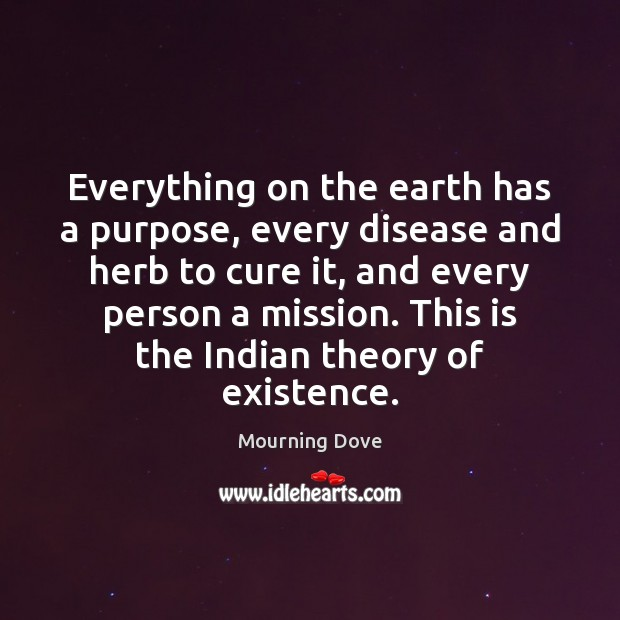 Everything on the earth has a purpose, every disease and herb to Image