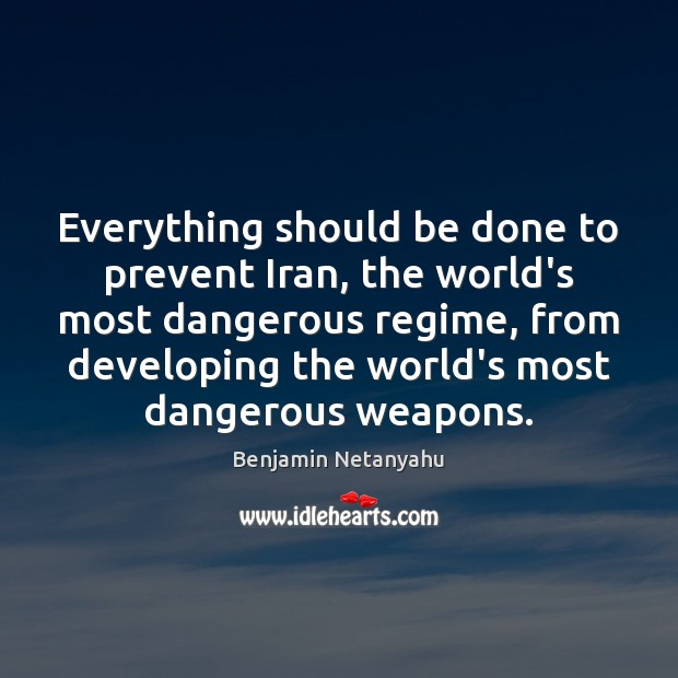 Everything should be done to prevent Iran, the world's most dangerous regime, Image