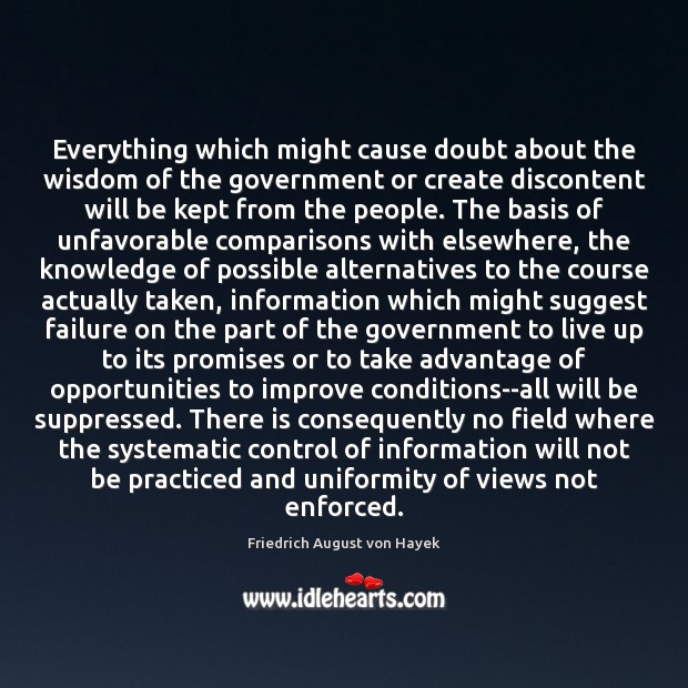 Everything which might cause doubt about the wisdom of the government or Image