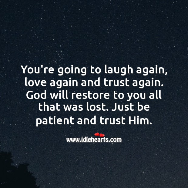 Image, Everything will work out just as it is supposed to. Just trust Him.