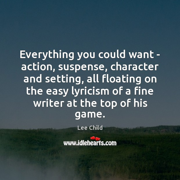 Everything you could want – action, suspense, character and setting, all floating Image
