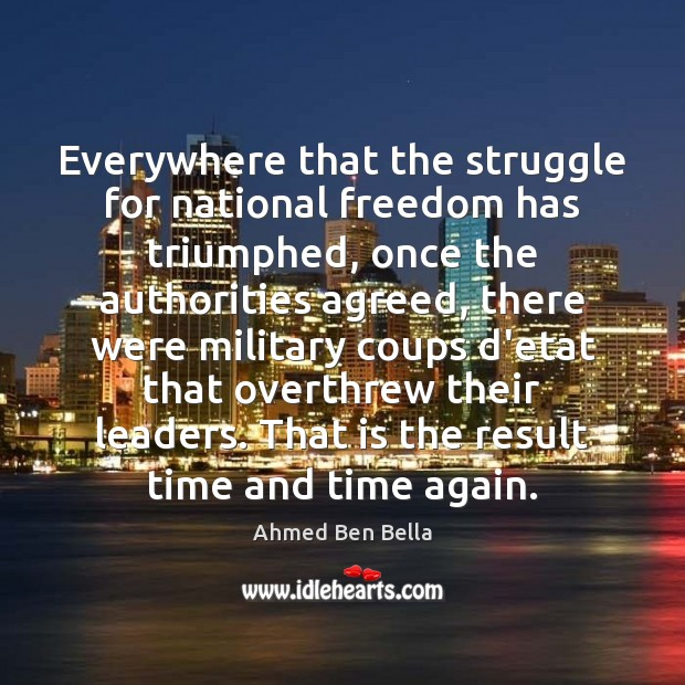 Everywhere that the struggle for national freedom has triumphed, once the authorities Image