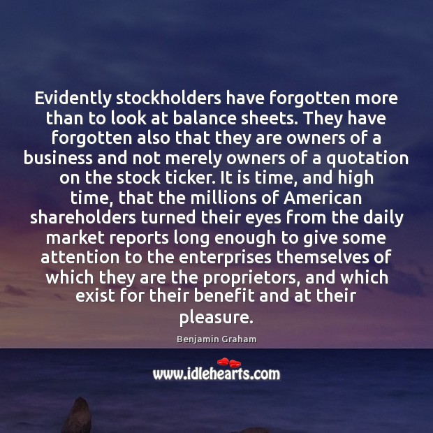 Evidently stockholders have forgotten more than to look at balance sheets. They Image