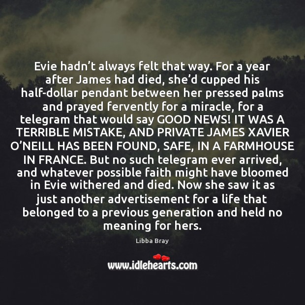 Image, Evie hadn't always felt that way. For a year after James