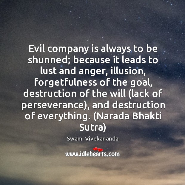 Image, Evil company is always to be shunned; because it leads to lust