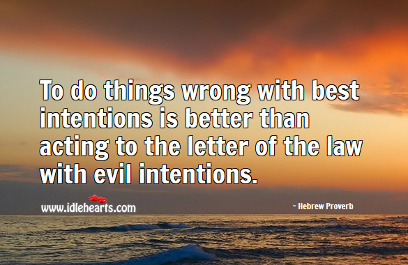 Best Intentions Quotes