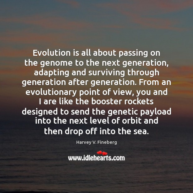 Evolution is all about passing on the genome to the next generation, Image