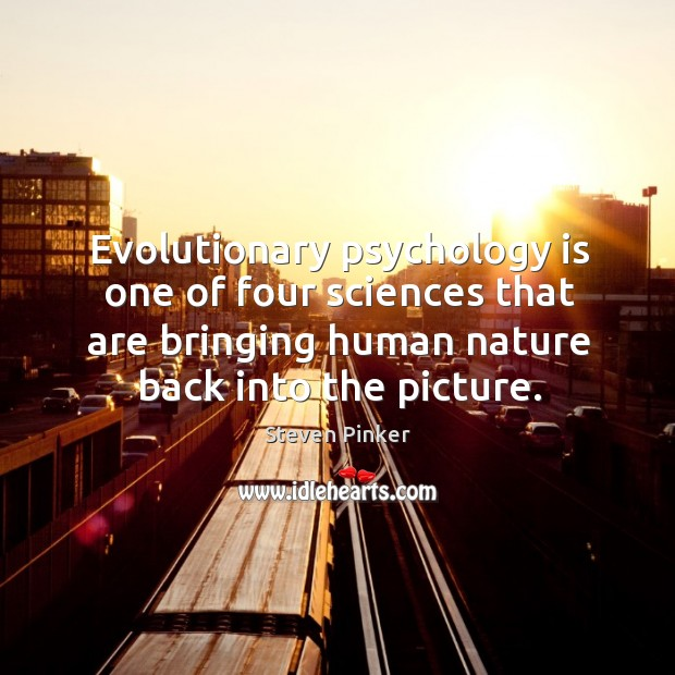 Image, Evolutionary psychology is one of four sciences that are bringing human nature back into the picture.