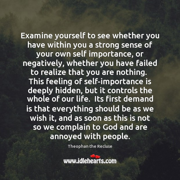 Examine yourself to see whether you have within you a strong sense Image