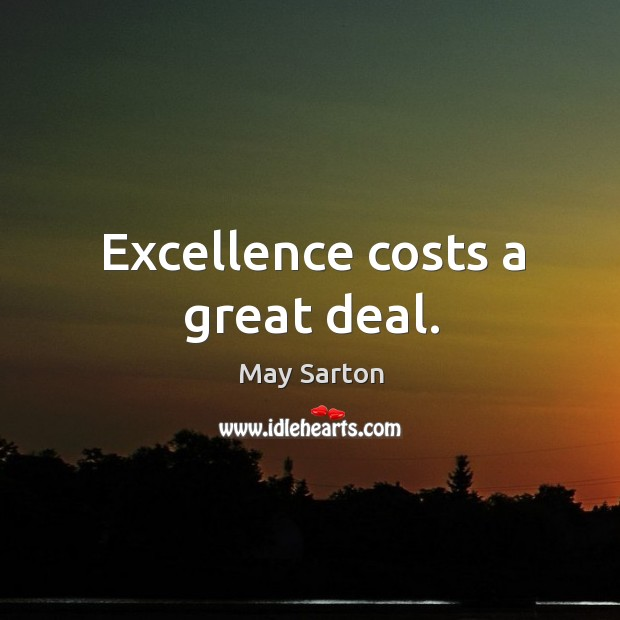 Image, Excellence costs a great deal.