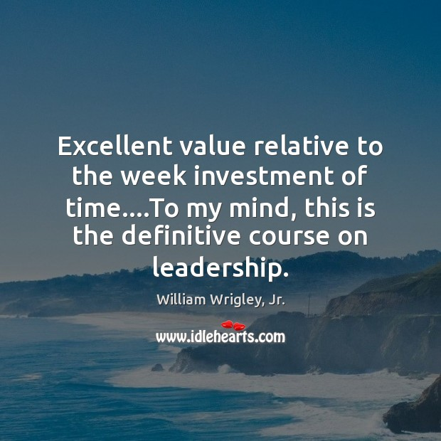 Excellent value relative to the week investment of time….To my mind, Image
