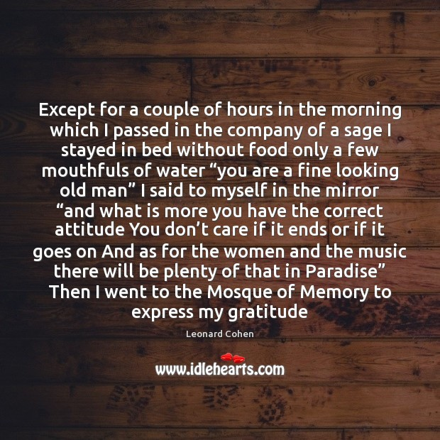 Except for a couple of hours in the morning which I passed Image