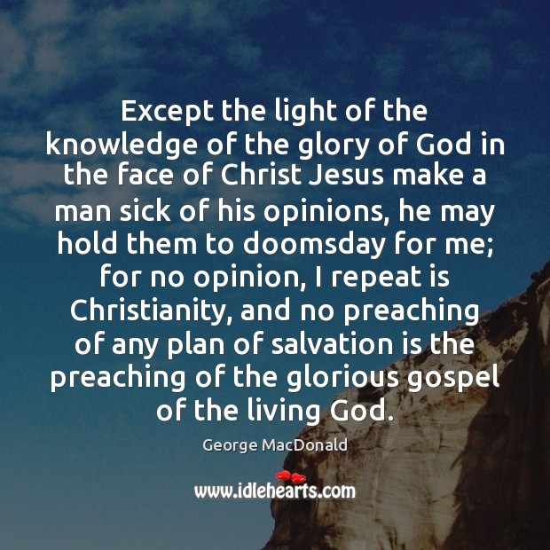 Except the light of the knowledge of the glory of God in Image