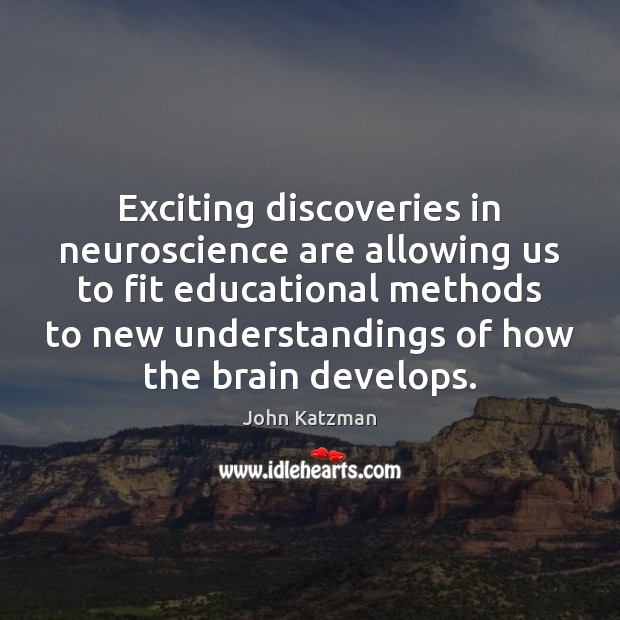 Exciting discoveries in neuroscience are allowing us to fit educational methods to Image