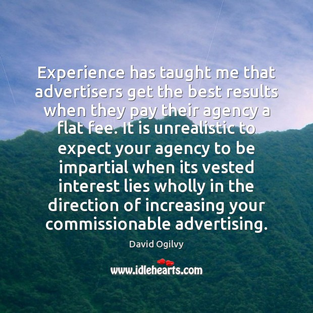 Image, Experience has taught me that advertisers get the best results when they