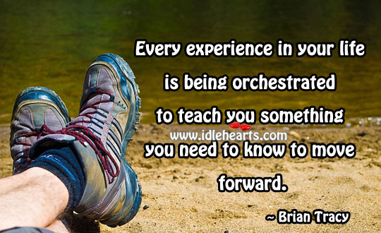 Experience In Your Life Is Being Orchestrated
