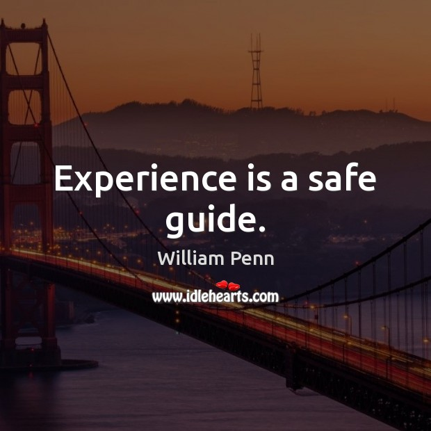 Image, Experience is a safe guide.