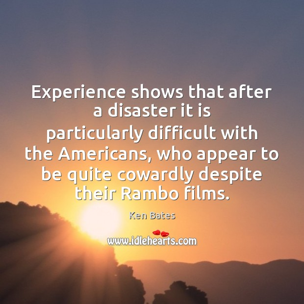 Experience shows that after a disaster it is particularly difficult with the Image