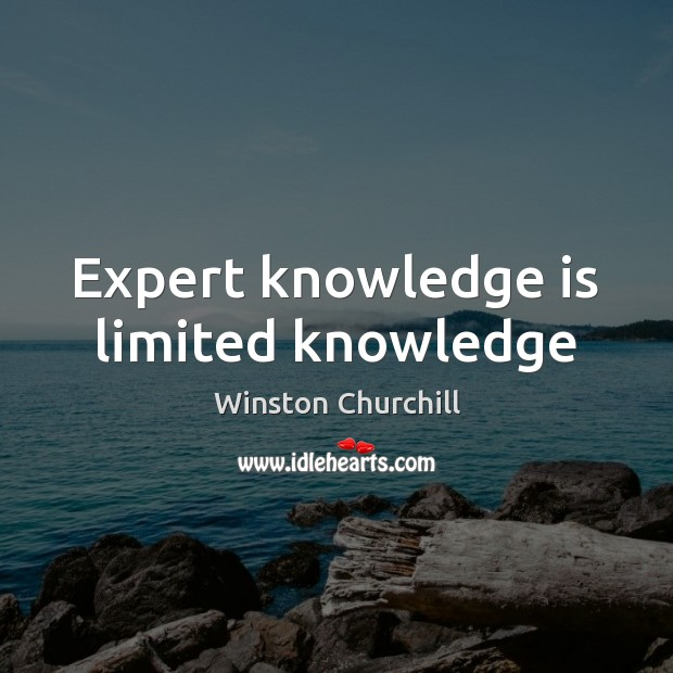 Expert knowledge is limited knowledge Image