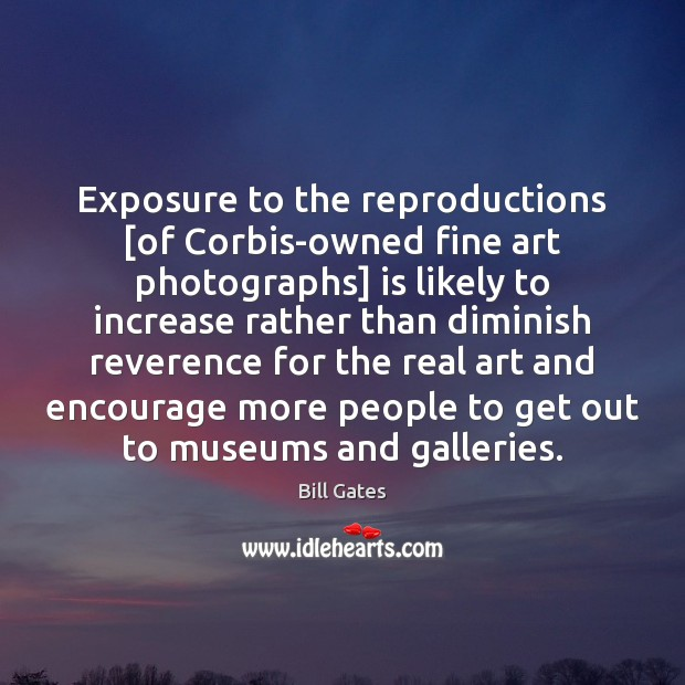 Exposure to the reproductions [of Corbis-owned fine art photographs] is likely to Image