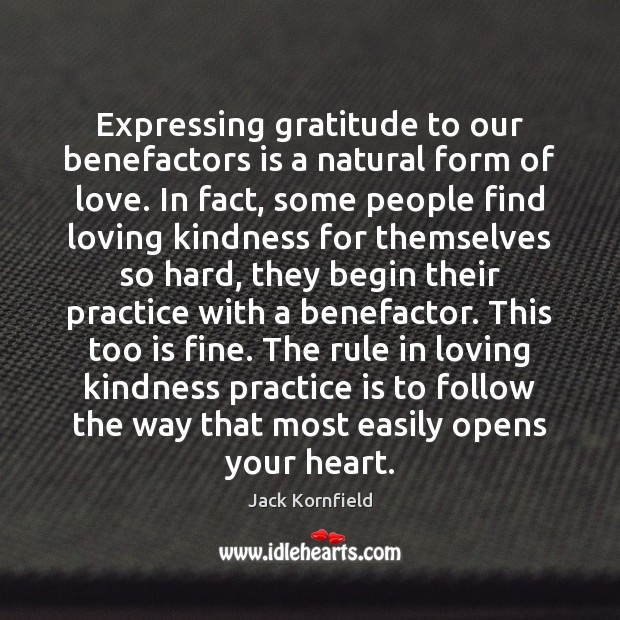 Expressing gratitude to our benefactors is a natural form of love. In Image