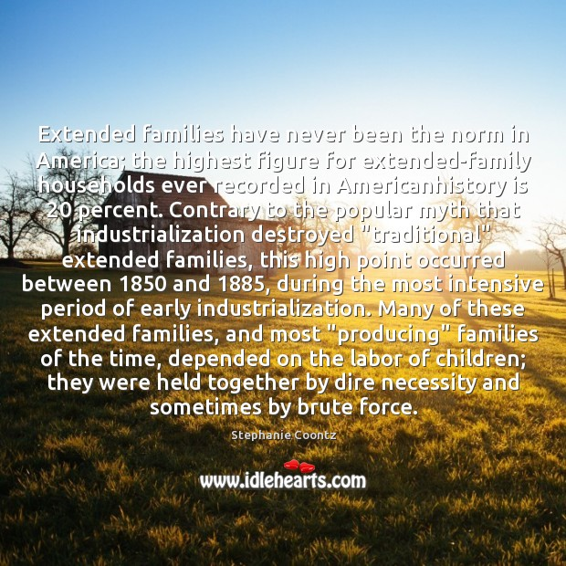 Image, Extended families have never been the norm in America; the highest figure