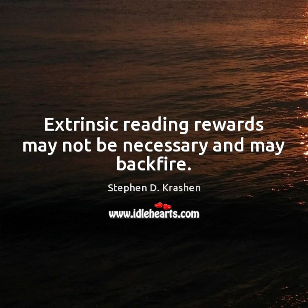 Image, Extrinsic reading rewards may not be necessary and may backfire.