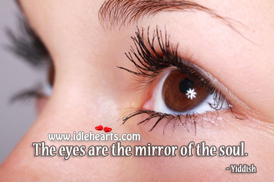 Image, The eyes are the mirror of the soul.