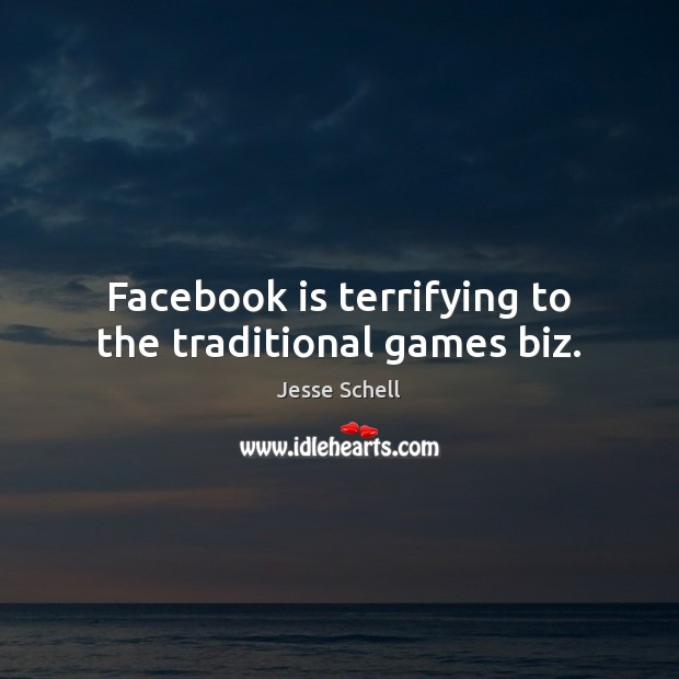 Image, Facebook is terrifying to the traditional games biz.