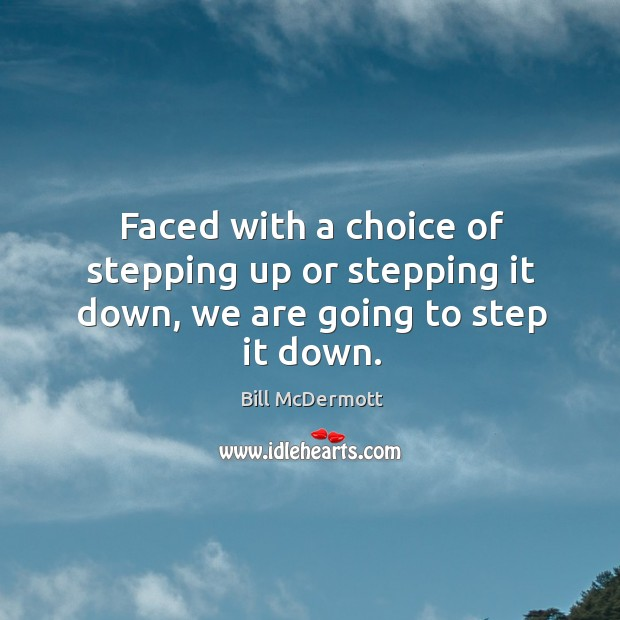 Image, Faced with a choice of stepping up or stepping it down, we are going to step it down.