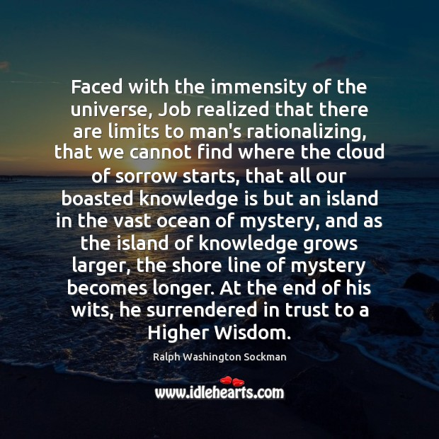 Faced with the immensity of the universe, Job realized that there are Image